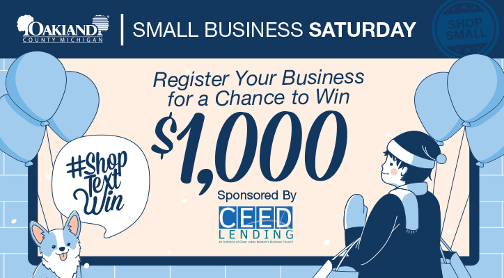Small Business Saturday. Register your business for a chance to win $1,000. Hashtag Shop Text Win